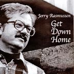 Jerry Rasmussen - Get Down Home