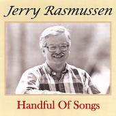Jerry Rasmussen - A Handful of Songs